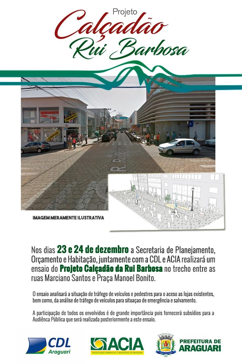 Prefeitura de Araguari realizará novo teste de viabilidade de calçadão na Rua Rui Barbosa, nos dias 23 e 24 de dezembro